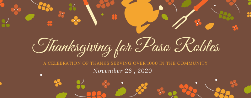 'Thanksgiving for Paso Robles' Prepared to Feed Everyone Free of Charge • Atascadero News